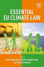 Essential EU Climate Law, , Edwin Woerdman, Martha Roggenkamp, Marijn Holwerda,