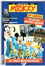 LE JOURNAL DE MICKEY n°2172 ¤ 1994 ¤ + CADEAU POSTER LES TROIS MOUSQUETAIRES