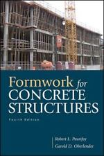 Formwork for Concrete Structures by Robert L. Peurifoy and Garold D....