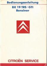 CITROEN BX 19 TRS GTI Benziner Betriebsanleitung 1986 Bedienungsanleitung BA