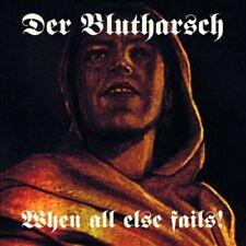 DER BLUTHARSCH - WHEN ALL ELSE FAILS! [DIGIPAK] NEW CD