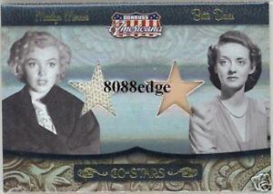 2007 DONRUSS AMERICANA CO-STARS DUAL WORN SWATCH: MARILYN MONROE/BETTY DAVIS /25