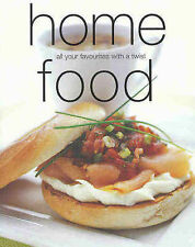 Home Food: All Your Favourites With a Twist, By Murdoch Books,in Used but Accept