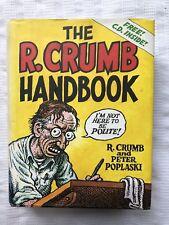 The Robert Crumb Handbook Crumb & Poplaski 1st Ed HB w DJ