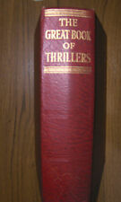 THE GREAT BOOK OF THRILLERS Edited by H.Douglas Thomson, 1st EDITION