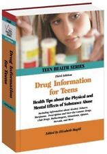 Drug Information for Teens: Health Tips About the Physical and Mental Effects of
