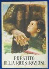 PRESTITO DELLA RICOSTRUZIONE illustrata E. BRINI no viaggiata anni 40 FG #17599