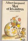 """"""" Moi Et Les Autres """" Albert Jacquard . Points 1983. génétique ."""