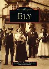 Ely : Archive Photographs Series (paperback)