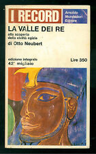 NEUBERT OTTO LA VALLE DEI RE MONDADORI 1966 RECORD 20 ANTICO EGITTO FARAONI