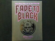 Fade to Black : Hard Rock Cover Art of the Vinyl Age by Ioannis and Martin NEW