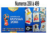 Sticker PANINI FIFA 2018 World Cup Russia. 250 à 499  (Album 682 stickers )