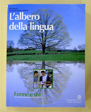 """""""L'ALBERO DELLA LINGUA - forme e usi"""" - di Rosato, Mattioli - edit. B. Mondadori"""
