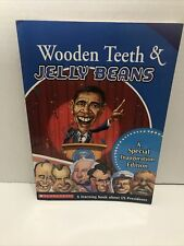 Wooden Teeth & Jelly Beans: A Special Inauguration Edition (paperback, B4-6)