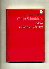 Walter Schmithals # PAOLO LETTERA AI ROMANI # Lindau 1990