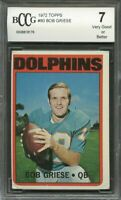 1972 topps #80 BOB GRIESE miami dolphins BGS BCCG 7