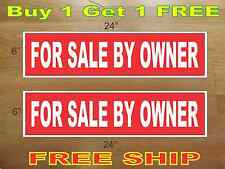 "White on Red FOR SALE BY OWNER 6""x24"" REAL ESTATE RIDER SIGNS Buy 1 Get 1 FREE"