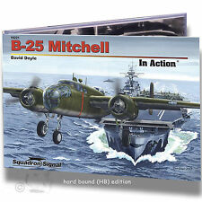 SQUADRON SIGNAL 50221 B-25 MITCHELL IN ACTION *HARD BOUND REFERENCE BOOK