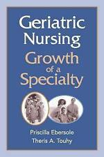 USED (GD) Geriatric Nursing: Growth of a Specialty (Springer Series in Geriatric