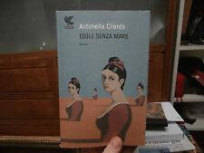 Isole senza mare Antonella Cilento romanzo 2009