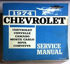 1974 CHEVROLET PASSENGER CAR SERVICE MANUAL CHEVROLET MOTOR DIVISION DETROIT MI