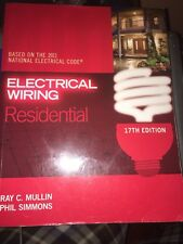 Electrical Wiring Residential by Phil Simmons and Ray Mullin (2011, Paperback)