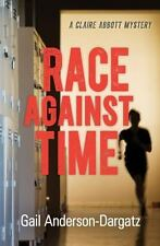 RACE AGAINST TIME - ANDERSON-DARGATZ, GAIL - NEW PAPERBACK BOOK