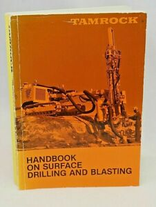 Tamrock Handbook on Surface Drilling and Blasting RARE Ed 1984 Rock Excavation
