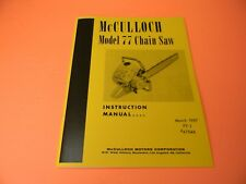 FOR MCCULLOCH MODEL 77 CHAINSAW INSTRUCTION MANUAL  ---------------- MAN182B