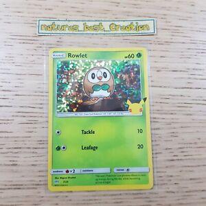 MINT/NM Condition Rowlet 7/25 Holo/Shiny Pokemon Card 25th Aniversary Promo