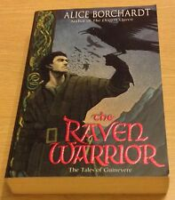 THE RAVEN WARRIOR Alice Borchardt Book (Tales Of Guinevere) Paperback