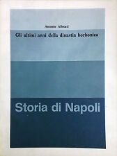 (Napoli Borbonica) A. Allocati - GLI ULTIMI ANNI DELLA DINASTIA BORBONICA