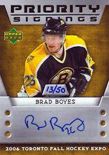 06-07 Upper Deck PRIORITY SIGNINGS xx/50 Made! Brad BOYES - Bruins