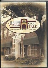 If These Walls Could Talk The History of Moore's Old School Oklahoma DVD