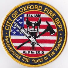 City of Oxford Fire Dept. Paramedicine 200 years Firefighter Patch NEW!!