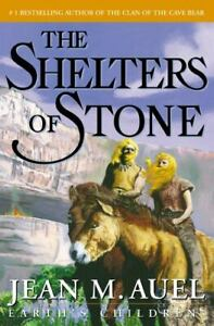 The Shelters of Stone : Earth's Children by Jean M. Auel (2002, Hardcover)