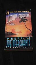 WHERE IS JOE MERCHANT, Jimmy Buffett, PB adventure novel 1993 VG