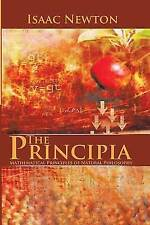 The Principia: Mathematical Principles of Natural Philosophy by Sir Isaac Newton