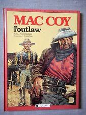 GOURMELEN PALACIOS MAC COY TOME 12 L'OUTLAW EO ETAT COMME NEUF