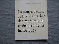La conservation et la restauration des monuments et des bâtiments historiques