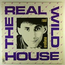 """12"""" Maxi - Raul Orellana - The Real Wild House - A4259 - washed & cleaned"""