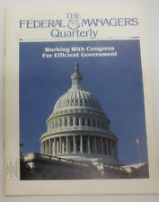 The Federal Managers Quarterly Magazine Working With Congress April 1986 070715R