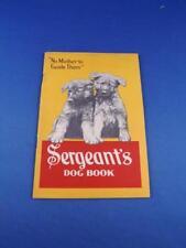 SERGEANTS DOG BOOK CARE FEEDING BATHING GROOMING MANNERS TIPS FOOD ADVERTISING
