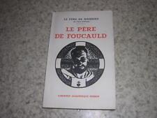 1945.le père de Foucauld / Boissieu.TBE non coupé.maroc