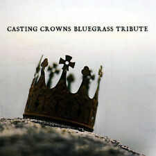 BLUEGRASS TRIBUTE PLAYERS - BLUEGRASS TRIBUTE TO CASTING CROWNS USED