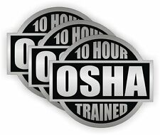 """10 Hour OSHA Trained (3 Pack) HardHat Sticker (size: 2"""" color: Silver/Black)"""