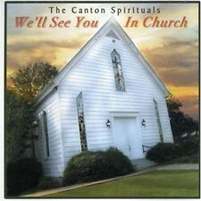 Canton Spirituals - We'll See You In Church - New Factory Sealed CD