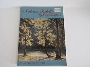 NATURES PALETTE by Carol Ladama Binford Painting book Susan Scheewe Publication