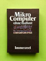 MIKRO COMPUTER Ohne Ballast IMMERZEEL Markt TECHNIK Buch COMMODORE Basic BOX C64