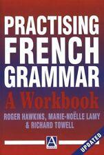 Practising French Grammar: A Workbook (A Hodder Arnold Publication),Dr Roger Ha